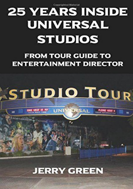 25 Years Inside Universal Studios: From Tour Guide to Entertainment Director