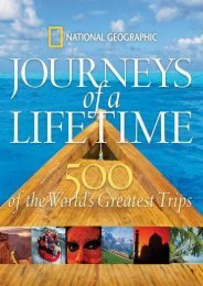 Journeys of a Lifetime: 500 of the World s Greatest Trips