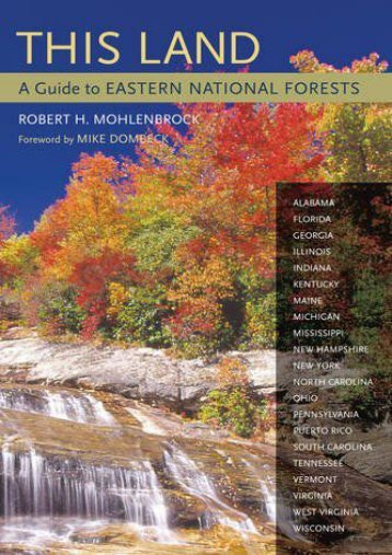 This Land: A Guide to Eastern National Forests