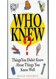 Who Knew? Things You Didn t Know About Things You Know Well