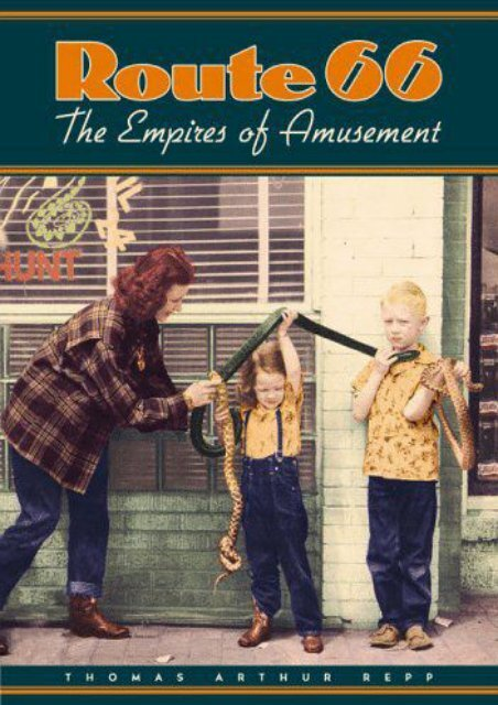 Route 66: The Empires of Amusement