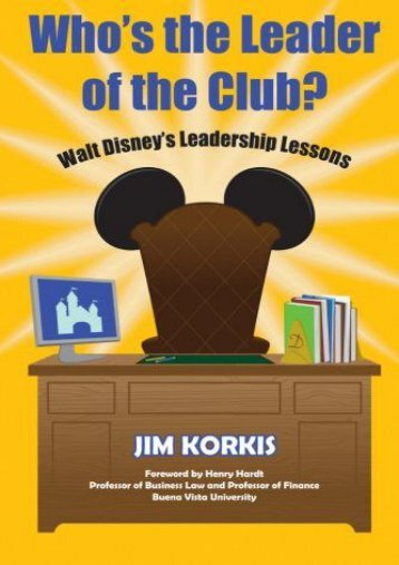 Leadership in a political environment walt mcbride who s the leader of the club walt disney s leadership lessons fandeluxe
