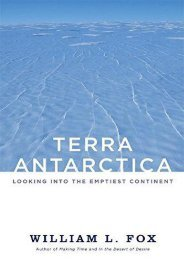 Terra Antarctica: Looking into the Emptiest Continent