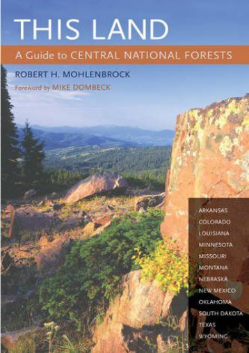 This Land: A Guide to Central National Forests