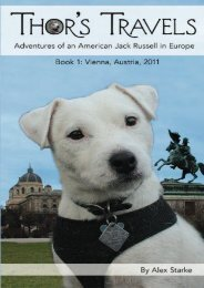 Thor s Travels: Adventures of an American Jack Russell in Europe (Volume 1)