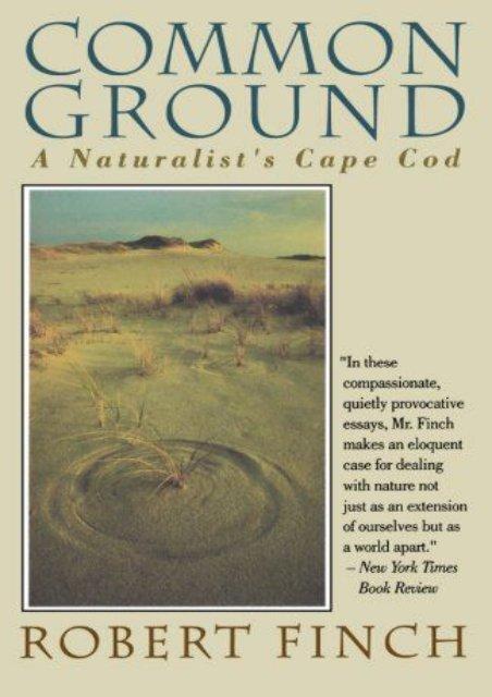 Common Ground: A Naturalist s Cape Cod
