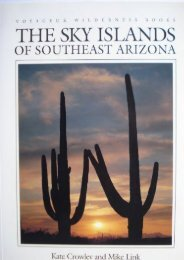 The Sky Islands of Southeast Arizona (Voyageur Wilderness Books)