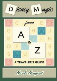 Disney Magic A to Z: A Traveler s Guide