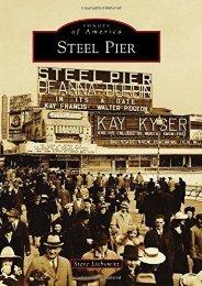 Steel Pier (Images of America)