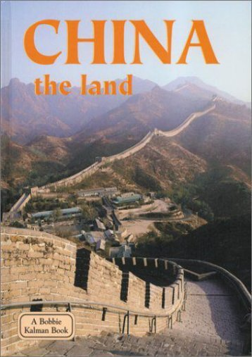 China the Land: The Land (Lands, Peoples, and Cultures)