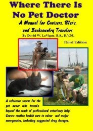 Where There Is No Pet Doctor: A Manual For Cruisers, Rver s, And Backcountry Travelers