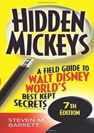 Hidden Mickeys: A Field Guide to Walt Disney World s Best Kept Secrets