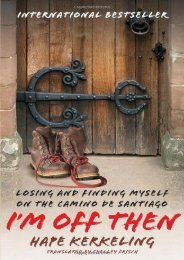 I m Off Then: Losing and Finding Myself on the Camino de Santiago