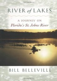 River of Lakes: A Journey on Florida s St. Johns River