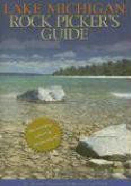 Lake Michigan Rock Picker s Guide