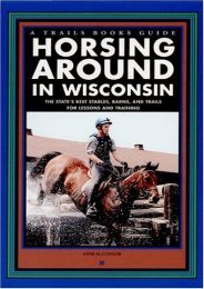 Horsing Around in Wisconsin (A Trails Books Guide)