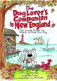 The Dog Lover s Companion to New England: The Inside Scoop on Where to Take Your Dog (Dog Lover s Companion Guides)