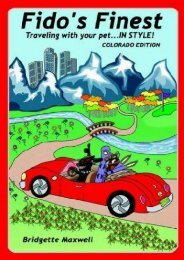 Fido s Finest: Traveling With Your Pet... in Style! Colorado Edition