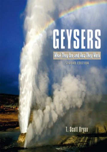 Geysers: What They Are And How They Work