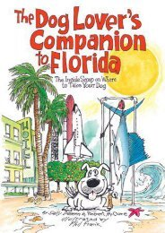 The Dog Lover s Companion to Florida: The Inside Scoop on Where to Take Your Dog (Dog Lover s Companion Guides)