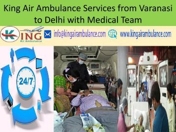 King Air Ambulance Services from Varanasi to Delhi