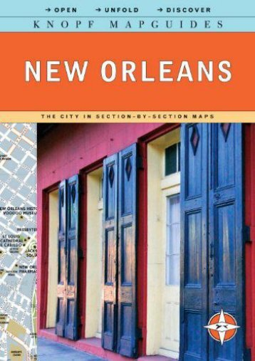 Unlimited Read and Download Knopf Mapguide: New Orleans (Knopf Mapguides) -  [FREE] Registrer