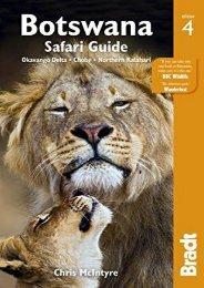 Unlimited Ebook Botswana Safari Guide: Okavango Delta, Chobe, Northern Kalahari (Bradt Travel Guide) -  Best book