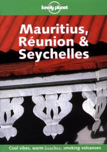 Unlimited Read and Download Lonely Planet Mauritius, Reunion   Seychelles -  Online