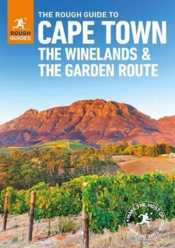 Download Ebook The Rough Guide to Cape Town, The Winelands   the Garden Route -  Unlimed acces book