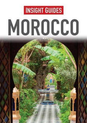 Read PDF Morocco (Insight Guides) -  Online