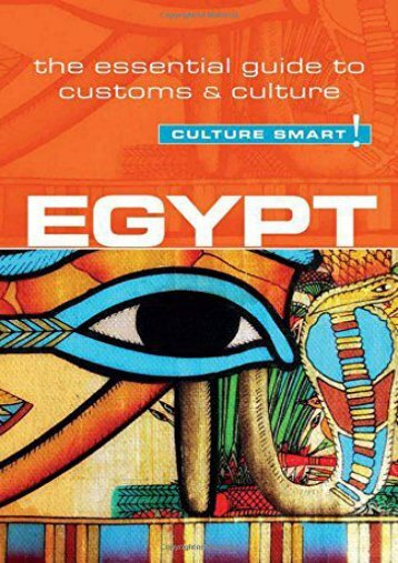 Full Download Egypt - Culture Smart!: The Essential Guide to Customs   Culture -  Online