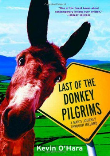 Full Download Last of the Donkey Pilgrims -  Unlimed acces book