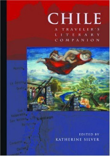 [Free] Donwload Chile: A Traveler s Literary Companion (Traveler s Literary Companions) -  For Ipad