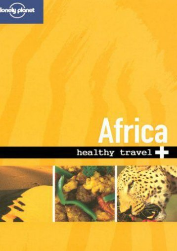 Read PDF Lonely Planet Healthy Travel - Africa (Lonely Planet Healthy Africa) -  Populer ebook