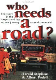Full Download Who Needs a Road?: The Story of the Longest and Last Motor Journey Around the World -  Populer ebook