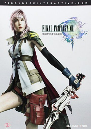 [Free] Donwload Final Fantasy XIII: Complete Official Guide - Standard Edition -  For Ipad - By James Price