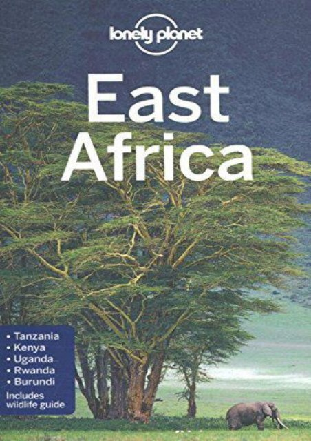 Full Download Lonely Planet East Africa (Travel Guide) -  For Ipad