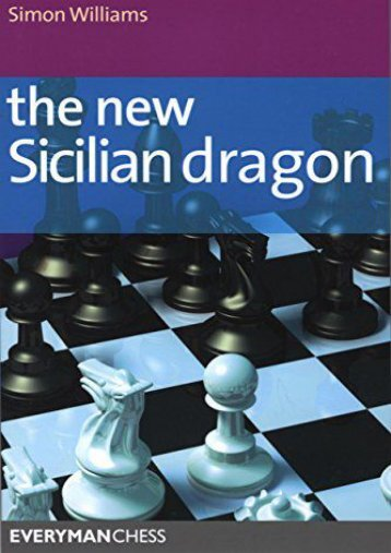 Download Ebook The New Sicilian Dragon -  For Ipad - By Simon Williams