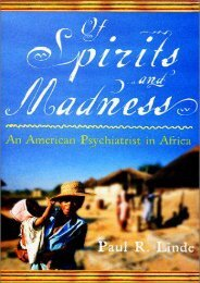 Unlimited Ebook Of Spirits   Madness:  An American Psychiatrist in Africa -  Best book