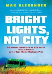 Best PDF Bright Lights, No City: An African Adventure on Bad Roads with a Brother and a Very Weird Business Plan -  Populer ebook