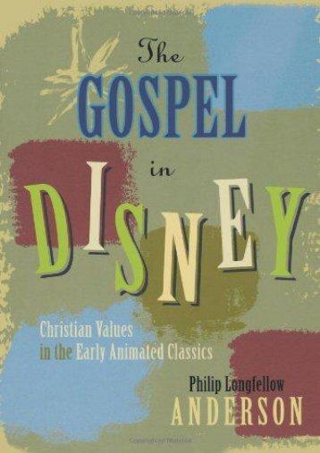 Full Download Gospel in Disney -  Best book - By Anderson