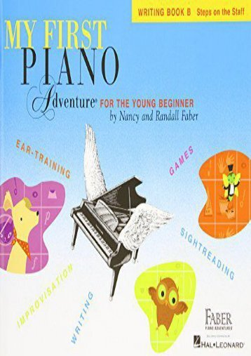 Unlimited Read and Download Faber Piano Adventures: My First Piano Adventure - Writing Book B -  Best book - By Various