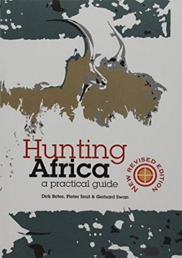 [Free] Donwload Hunting Africa: A Practical Guide -  Unlimed acces book