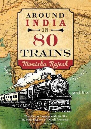 Read PDF Around India in 80 Trains -  Online