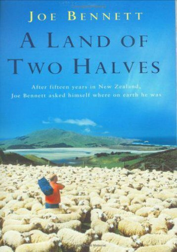 [Free] Donwload A Land of Two Halves: Looking for a Lift in Both New Zealands -  Populer ebook