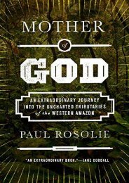 Full Download Mother of God: An Extraordinary Journey into the Uncharted Tributaries of the Western Amazon -  Best book