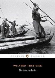 Unlimited Ebook The Marsh Arabs (Penguin Classics) -  Online