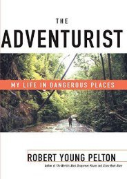 Full Download The Adventurist: My Life in Dangerous Places -  Populer ebook