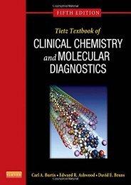 Best PDF Tietz Textbook of Clinical Chemistry and Molecular Diagnostics, 5e -  [FREE] Registrer - By Carl A. Burtis PhD