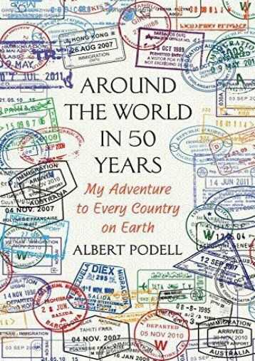 Unlimited Read and Download Around the World in 50 Years: My Adventure to Every Country on Earth -  Best book